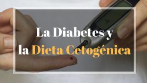 La dieta cetogenica y la diabetes