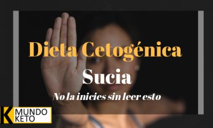 La dieta cetogénica sucia: ¿Es buena para mi salud?