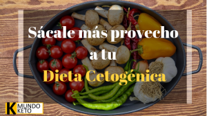 aprovecha tu dieta cetogénica