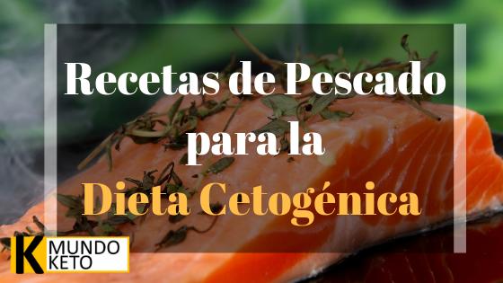 Recetas de Pescado para la Dieta Cetogénica