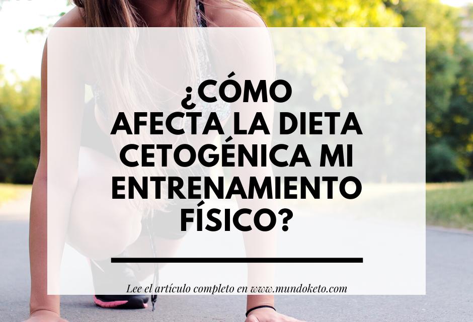 ¿Cómo afecta la dieta cetogénica mi entrenamiento físico?